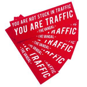 you are not stuck in traffic