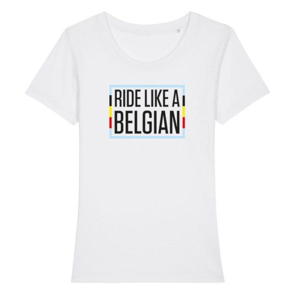 Ride Like A Belgian - Dames